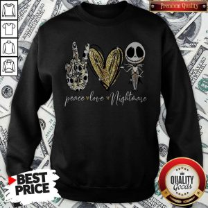 Funny Peace Love Nightmare Jack Skellington Sweatshirt