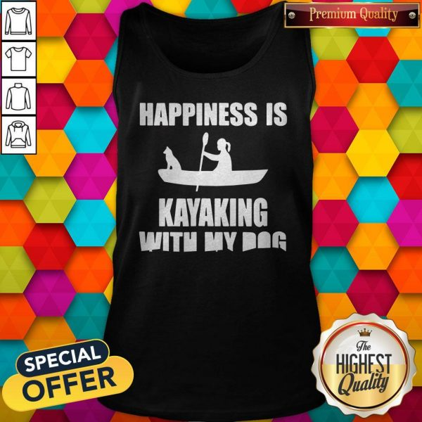 Premium Happiness Is Kayaking With My Dog Tank Top