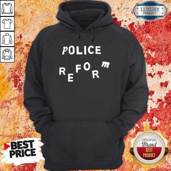 Premium Police Reform Hoodie