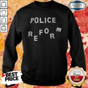 Premium Police Reform Sweatshirt