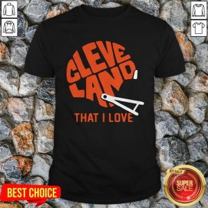 Brown Cleveland That I Love Football Shirt