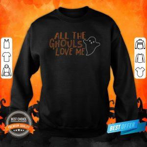 Halloween All The Ghouls Love Me Sweatshirt