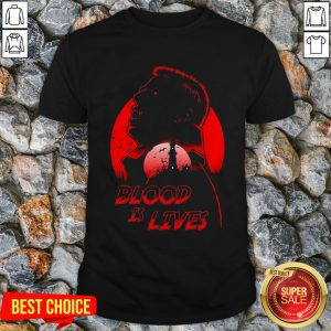 Halloween Dracula Blood Is Lives Shirt