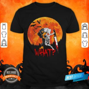 Michael Myer Dachshund Skeleton What Halloween Shirt
