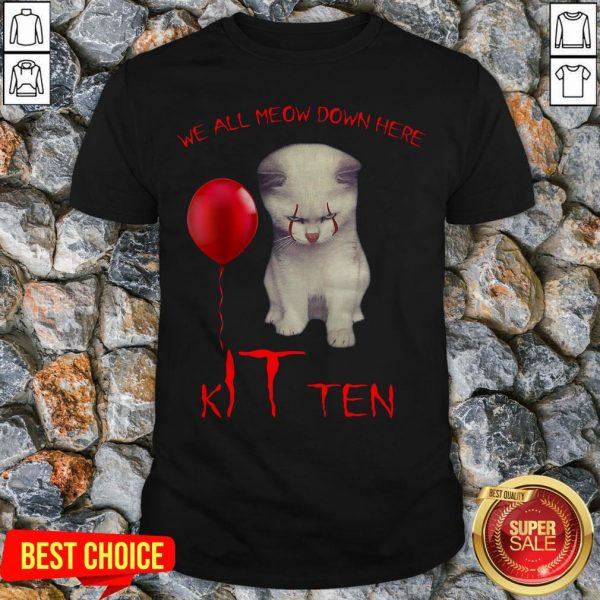 We All Meow Down Here Kitten White Cat Shirt