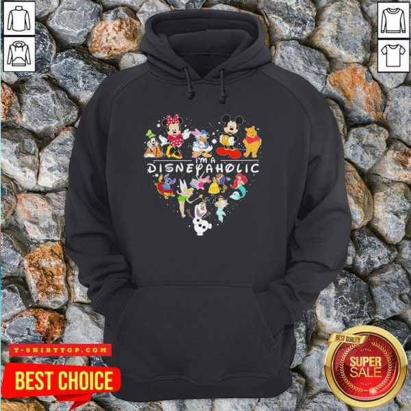 Mickey Mouse And Friend I'm A Disney Aholic Heart Hoodie