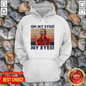 Oh My Eyes My Eyes Phoebe Vintage Hoodie - Design by T-ShirtTop.com