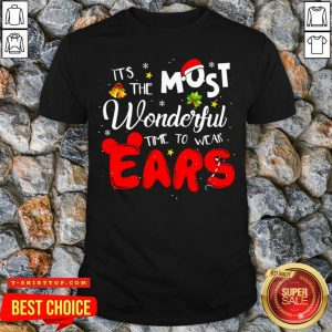 Disney Christmas It's The Most Wonderful Time To Wear Ears Shirt