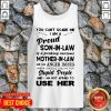 You Can't Me I'm A Proud Son-in-law Of A Freaking Awesome Mother-in-law Tank Top