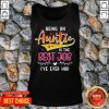 Pretty Being An Auntie Is The Best Job Tank Top