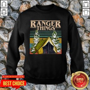 Good Camping Ranger Things Stranger Things Vintage SweatShirt