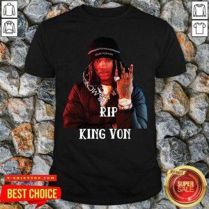 Good Rip King Von Shirt
