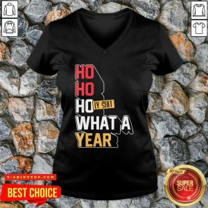 Ho Ho Holy Shit What A Year 2020 Christmas New Year V-neck