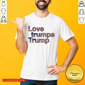 2021 Inauguration Day Love Trumps Trump American Flag Shirt - Design by Tshirttop
