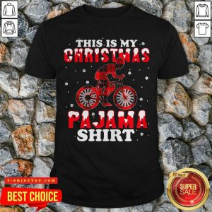 Good Mountain Biking This Is My Christmas Pajama Shirt - Design by Tshirttop