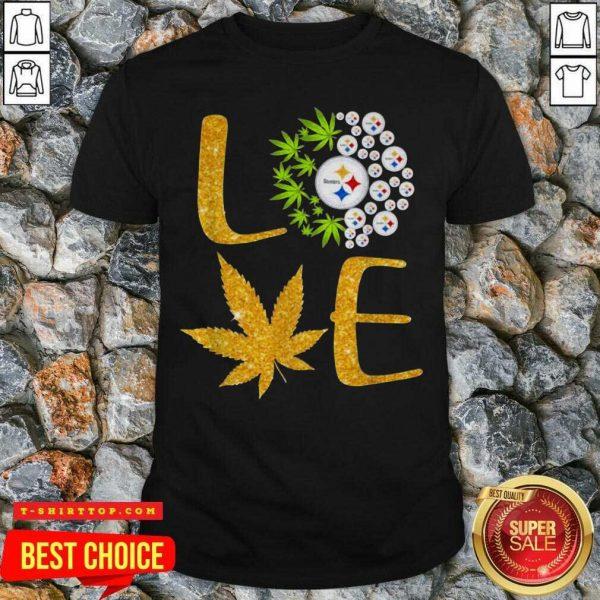 Nice Love Steelers Cannabis Football Shirt