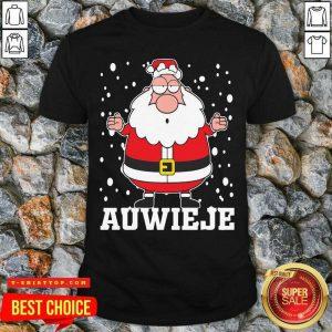 Santa Claus Auwieje Merry Christmas Shirt - Design by Tshirttop