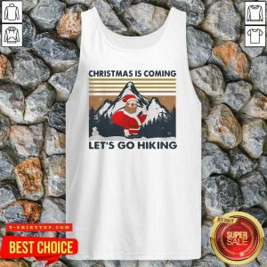 Sloth Hat Santa Christmas Is Coming Let's Go Hiking Vintage Tank Top - Design by Tshirttop