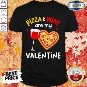 Disappointed Pizza And 8 Wine Are My Valentine Shirt - Design by T-shirttop.com