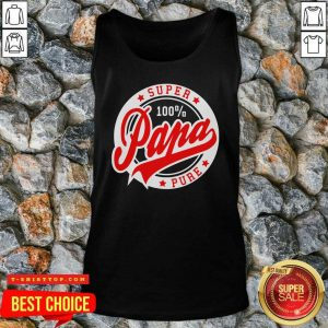 Nice Super Papa 100 Percent Pure Stars SealTank Top - Design by Tshirttop