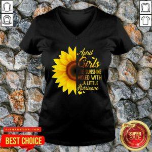 Top April Girls Are Sunshine Mixed Little Hurricane Sunflower V-neck