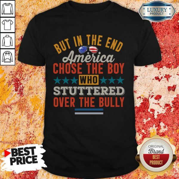 America Chose The Boy Stuttered Over The Bully Shirt