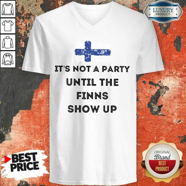 It's Not A Party The Finns Show Up V-neck