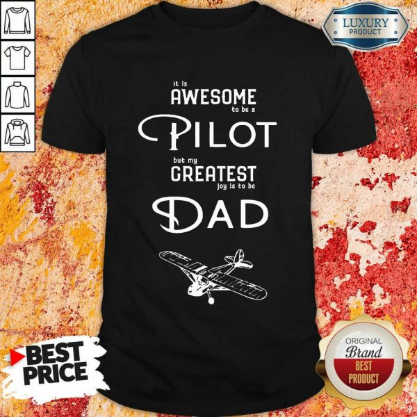 Mens Awesome Pilot Greatest Dad Shirt