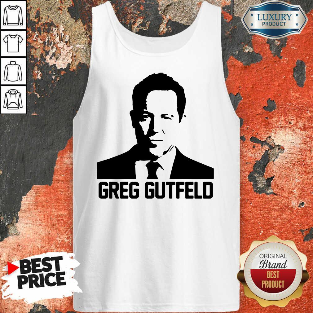 Nice Greg Gutfeld Tank Top