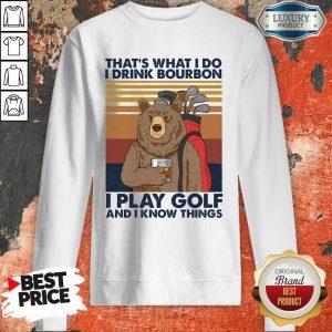 Bear I Drink Bourbon I Pay Golf Sweatshirt
