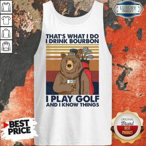 Bear I Drink Bourbon I Pay Golf Tank Top