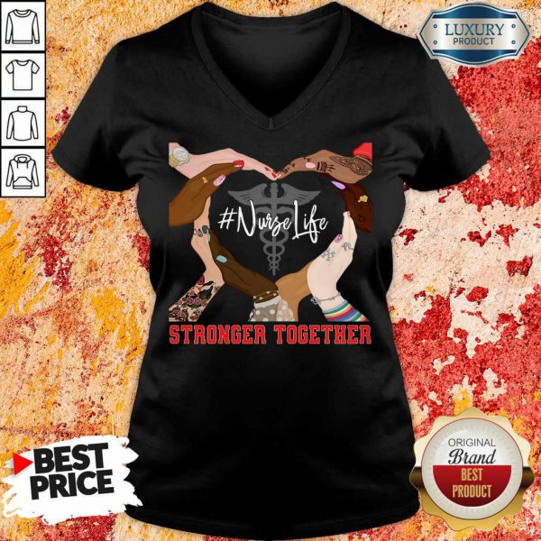 Hands Stronger Together Nurse Life V-neck