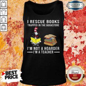 I'm Not A Hoarder I'm A Teacher Tank Top