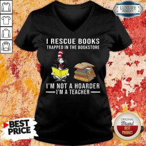 I'm Not A Hoarder I'm A Teacher V-neck