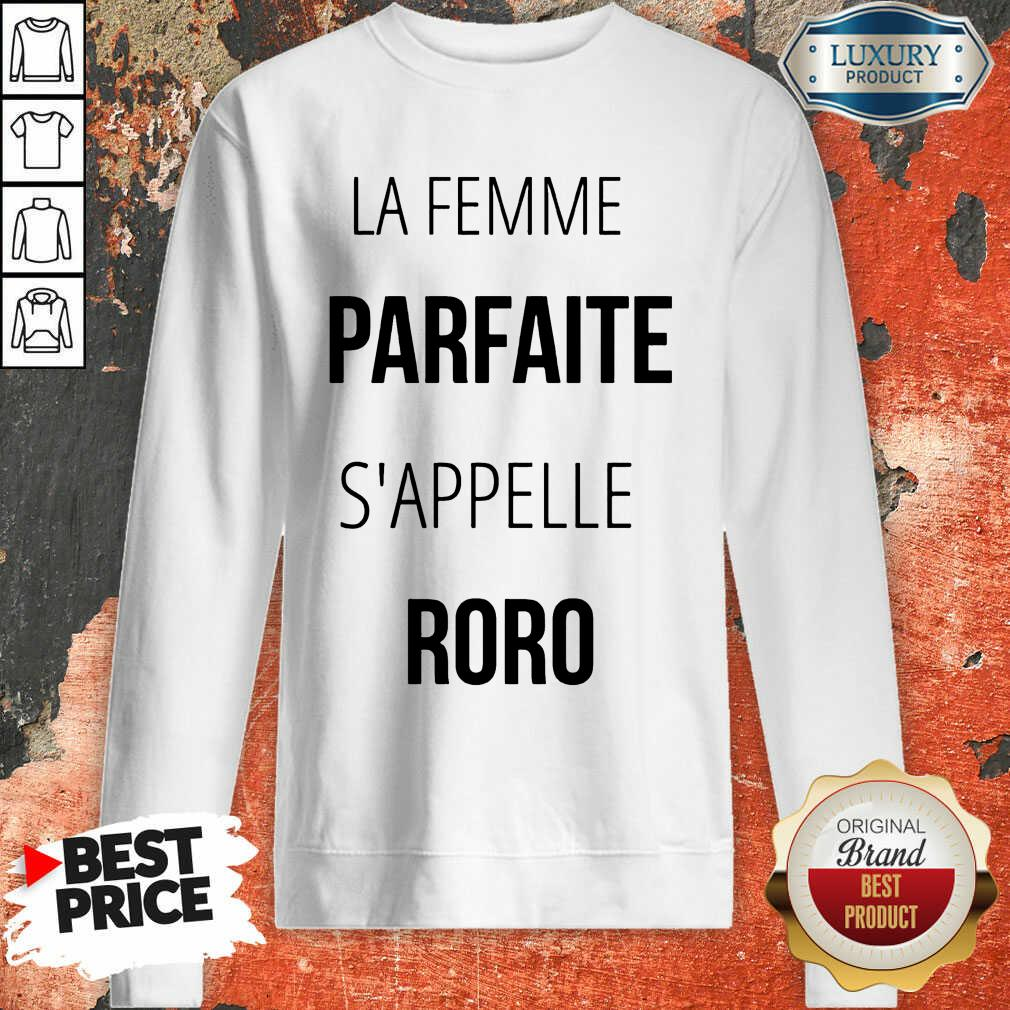 La Femme Parfaite S'appelle Roro Sweatshirt