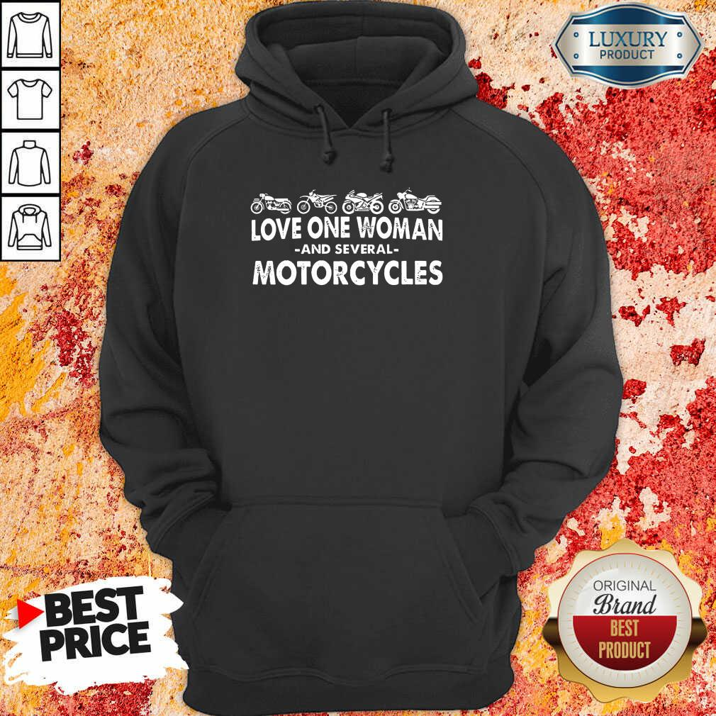 Love One Woman And Several Motorcycles Hoodie