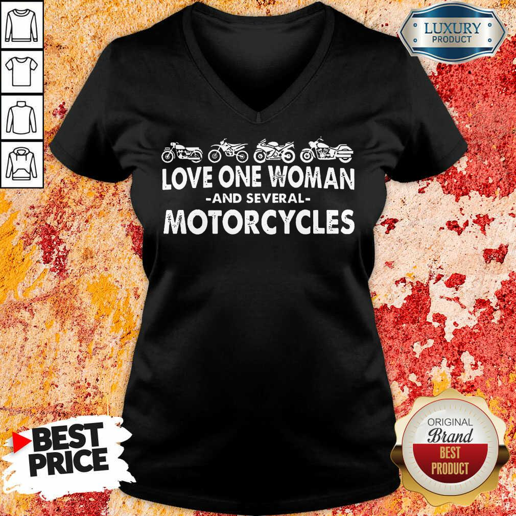 Love One Woman And Several Motorcycles V-neck