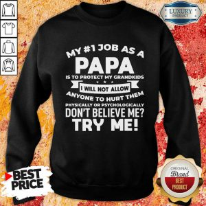 My No 1 Job As A Papa Sweatshirt