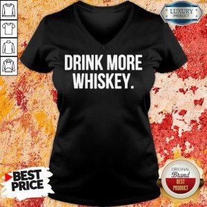 Nice Drink More Whiskey V-neck