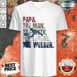 Papa The Man The Myth The Legend Welder V-neck