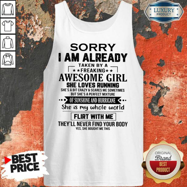 Sorry I'm Already Awesome Girl Tank Top